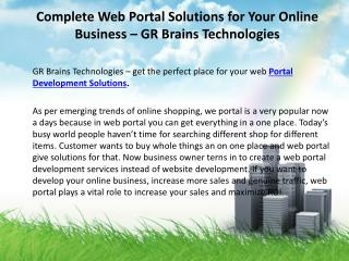 Complete Web Portal Solutions for Your Online Business � GR