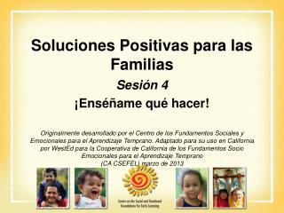 Soluciones Positivas para las Familias