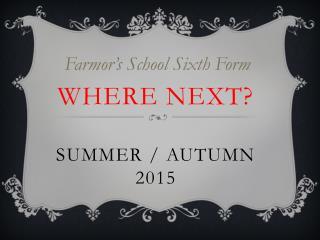 Where Next?  Summer / Autumn 2015