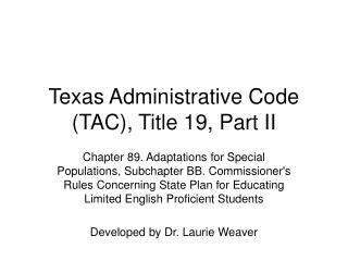 Texas Administrative Code TAC, Title 19, Part II
