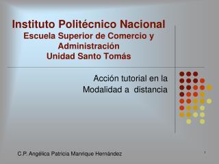 Instituto Politécnico Nacional Escuela Superior de Comercio y Administración Unidad Santo Tomás