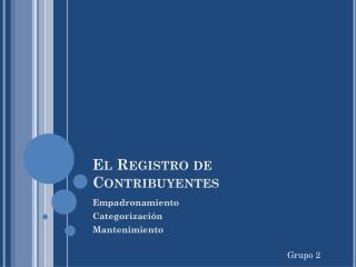 El Registro de Contribuyentes