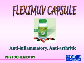Anti-inflammatory, Anti-arthritic