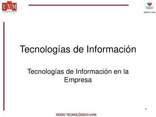 Tecnologías de In formación