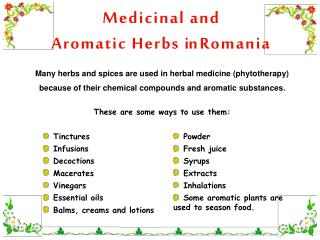 Medicinal and  Aromatic Herbs i n Romania