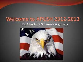 Welcome to APUSH 2012-2013