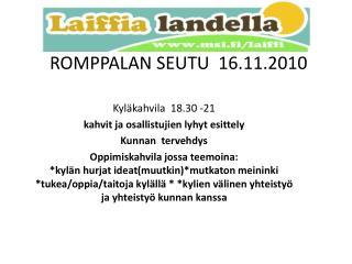 ROMPPALAN SEUTU  16.11.2010