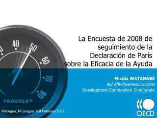 La Encuesta de 2008 de seguimiento de la  Declaraci�n de Par�s  sobre la Eficacia de la Ayuda