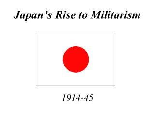 Japan's Rise to Militarism