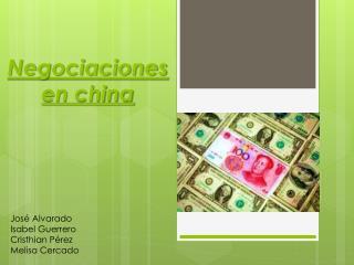 Negociaciones en china