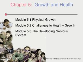 Chapter 5:   Growth and Health