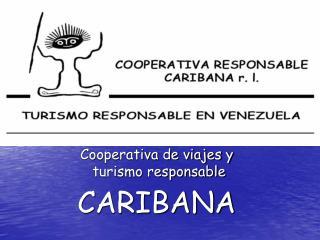 Cooperativa de viajes y  turismo responsable