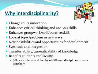 Why interdisciplinarity?