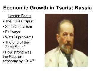 Economic Growth in Tsarist Russia