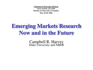 Emerging Markets Research Now and in the Future