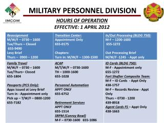 HOURS OF OPERATION EFFECTIVE: 1 APRIL 2012