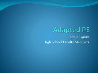 Adapted PE