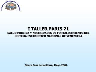 Santa Cruz de la Sierra, Mayo 2002.