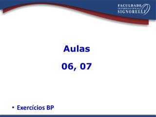 Aulas 06, 07
