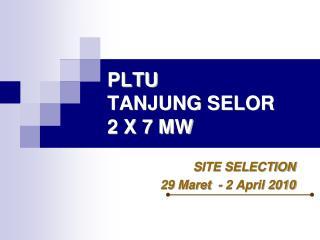 PLTU  TANJUNG SELOR 2 X 7 MW