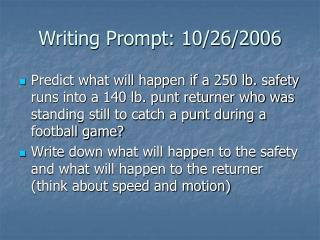 Writing Prompt: 10/26/2006