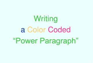 "Writing a  Color Coded ""Power Paragraph"""