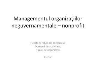 Managementul organi za ?iilor neguvernamentale � nonpr ofit