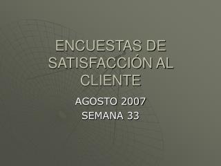 ENCUESTAS DE SATISFACCIÓN AL CLIENTE