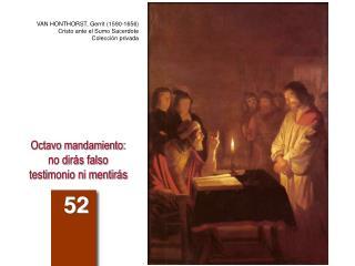 Octavo mandamiento: no dirás falso testimonio ni mentirás
