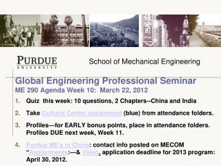 Global Engineering Professional Seminar  ME 290 Agenda Week 10:  March 22, 2012