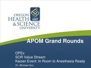 APOM Grand Rounds