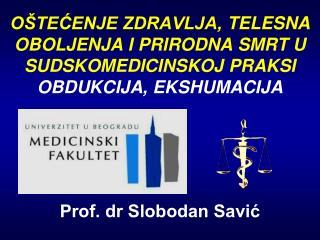 Prof. dr Slobodan Savić