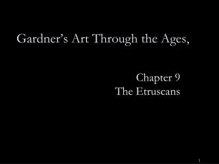 Gardner's Art Through the Ages,