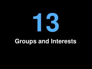 Groups and Interests