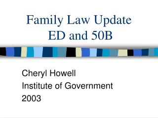 Family Law Update  ED and 50B