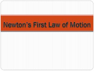 Newton�s First Law of Motion