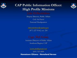 CAP Public Information Officer: High Profile Missions