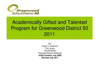 Academically Gifted and Talented Program for Greenwood District 50 2011