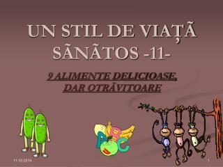 UN STIL DE VIAŢÃ SÃNÃTOS -11-