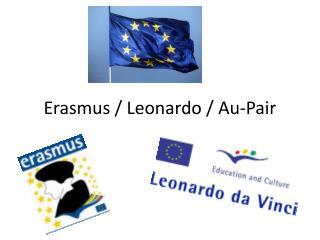 Erasmus / Leonardo / Au-Pair