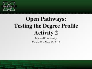 Open Pathways: Testing the Degree Profile Activity 2