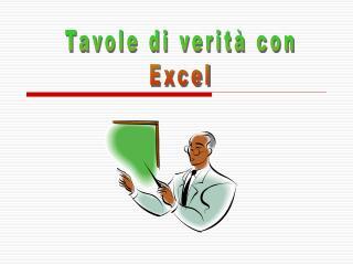Tavole di verit  con Excel