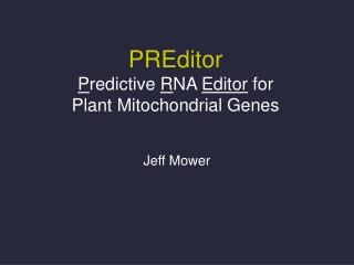 PREditor P redictive  R NA  Editor  for  Plant Mitochondrial Genes