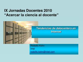 Tendencias  de datacenters en Internet