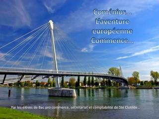 Coménius … L'aventure européenne Commence…