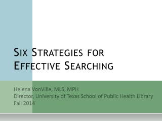 Six Strategies for Effective Searching