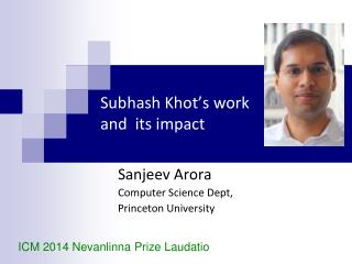 Subhash Khot's  work  and  its impact