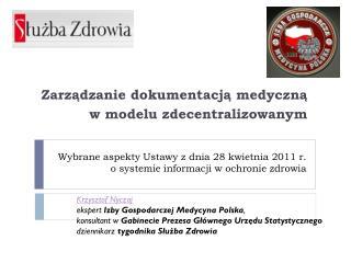 Wybrane aspekty Ustawy z dnia 28 kwietnia 2011 r. o systemie informacji w ochronie zdrowia