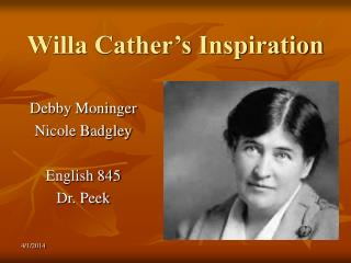 Willa Cather s Inspiration