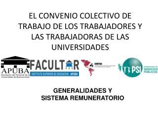 EL CONVENIO COLECTIVO DE TRABAJO DE LOS TRABAJADORES Y LAS TRABAJADORAS DE LAS UNIVERSIDADES